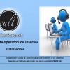 Angajăm operatori de interviu Call Center